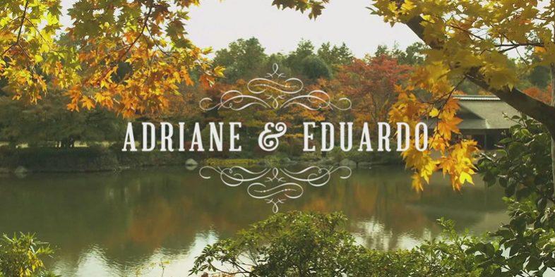Filme de Casamento - Adriane e Eduardo